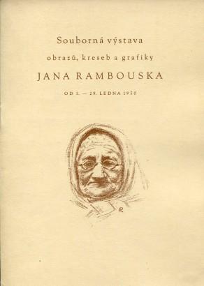 Souborná výstava obrazů, kreseb a grafiky Jana Rambouska