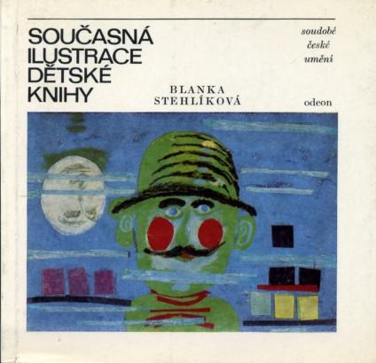 Stehlíková, Blanka - Současná ilustrace dětské knihy