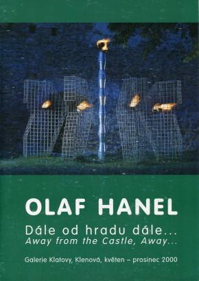 Olaf Hanel: Dále od hradu dále …