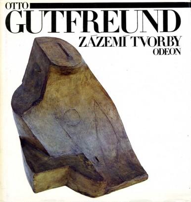 Gutfreund, Otto - Zázemí tvorby