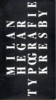 Milan Hegar: Typografie Kresby