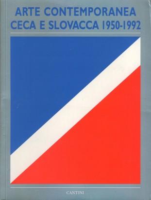Arte contemporanea ceca e slovacca 1950 - 1992