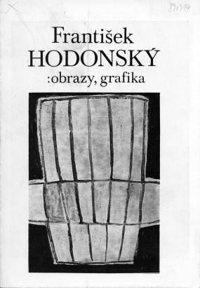 František Hodonský: Obrazy, grafika