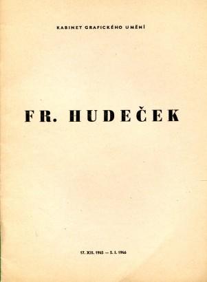 František Hudeček: Litografie, lepty, suché jehly, dřevoryty