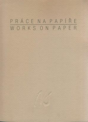 Práce na papíře / Works on paper