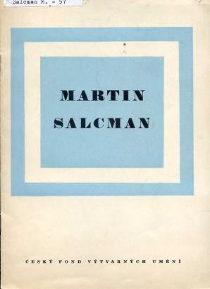 Martin Salcman: Obrazy z poslední doby