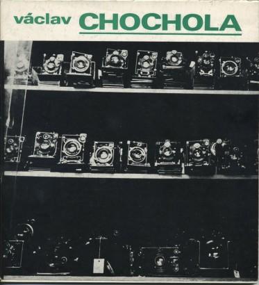 Václav Chochola: Fotografie z let 1940 - 1982