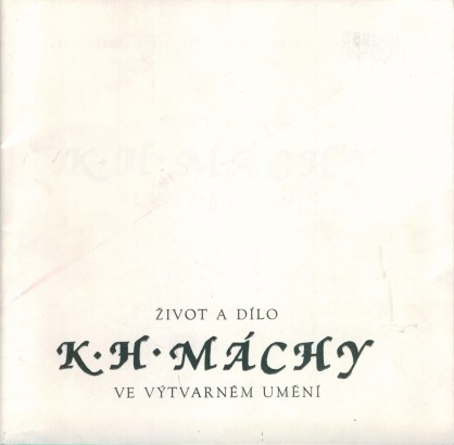 Život a dílo K. H. Máchy ve výtvarném umění