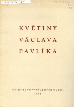 Květiny Václav Pavlíka