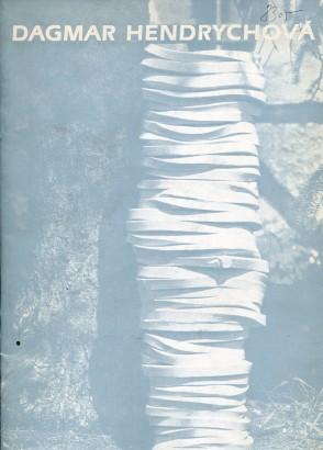 Dagmar Hendrychová: Keramické dílo 1930-1981