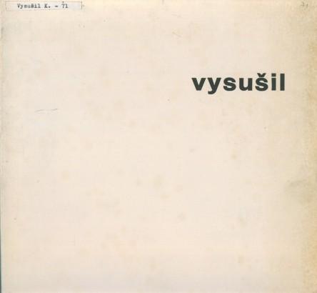Karel Vysušil: Barevné litografie 1970-71