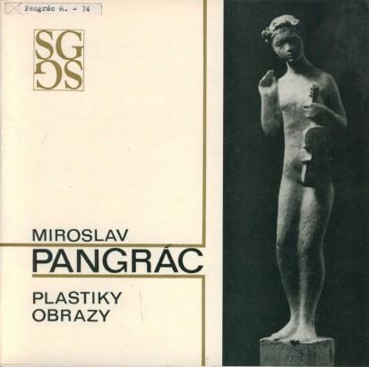 Miroslav Pangrác; Plastiky, obrazy