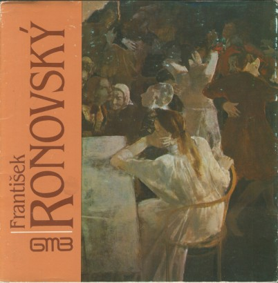 František Ronovský: Obrazy a kresby z rokov 1970-1986