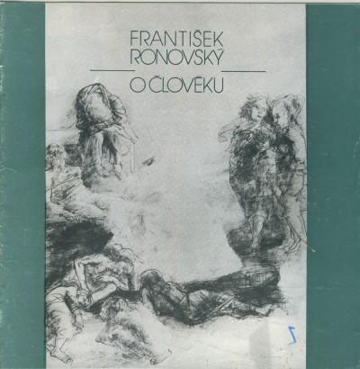 František Ronovský: O člověku