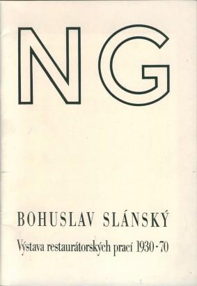 Bohuslav Slánský: Výstava restaurátorských prací 1930-70