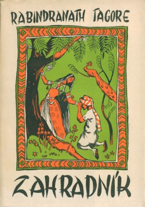 Thákur, Rabíndranáth - Zahradník