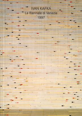 Ivan Kafka: La Biennale di Venezia 1997