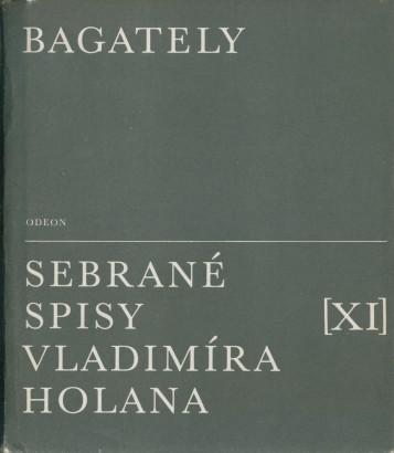 Holan, Vladimír - Bagately