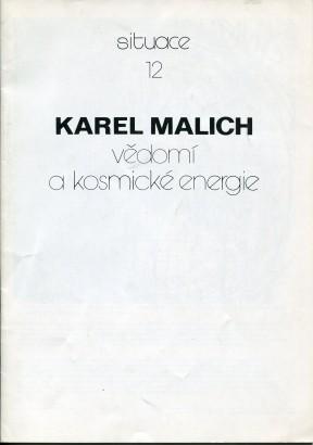 Karel Malich: Vědomí a kosmické energie