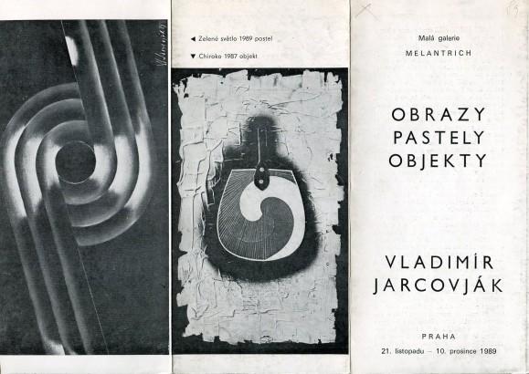 Vladimír Jarcovják: Obrazy, pastely, objekty