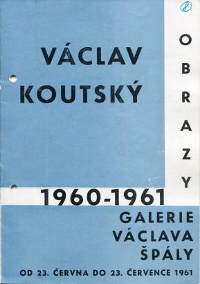 Václav Koutský: Obrazy 1960 - 1961