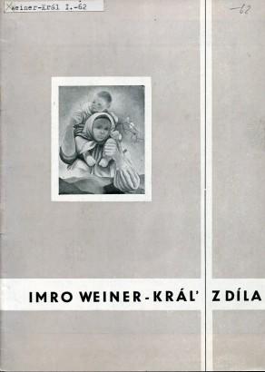 Imro Weiner - Kráľ: Z díla