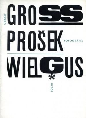 Gross, Prošek, Wielgus