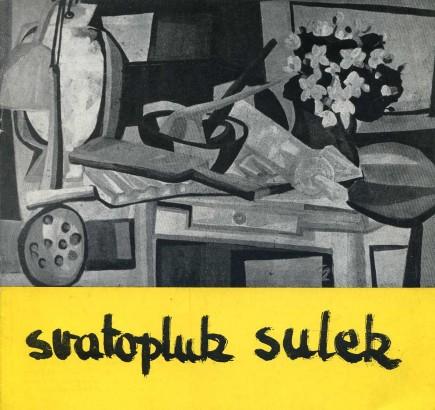 Svatopluk Sulek: Obrazy a kresby z let 1958-1962
