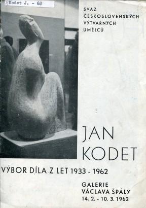 Jan Kodet: Výbor díla z let 1933 - 1962
