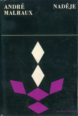 Malraux, André - Naděje