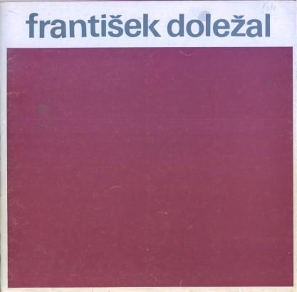 František Doležal: Obrazy, kresby 1930 - 80