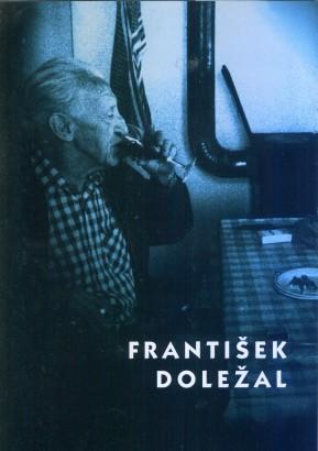 František Doležal (1910 - 1989): Komorní výběr z díla