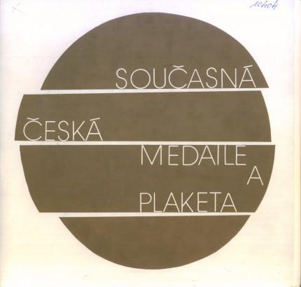 Současná česká medaile a plaketa