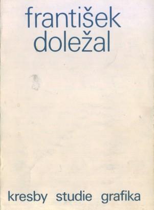 František Doležal: Kresby, studie, grafika