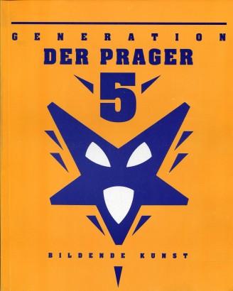 Generation der Prager 5