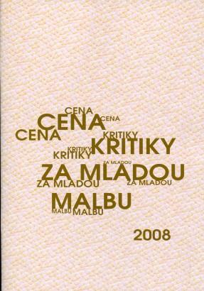 Cena kritiky za mladou malbu 2008