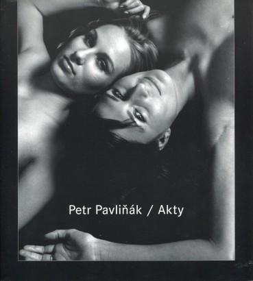 Petr Pavliňák: Akty