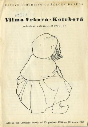 Vilma Vrbová-Kotrbová: Podobizny a studie z let 1930-55