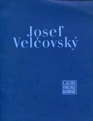 Josef Velčovský: Obrazy a kresby