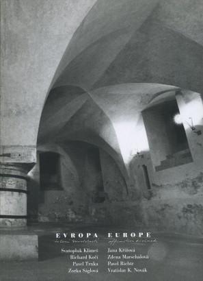 Evropa - tušení souvislostí / Europe - Affinities Divined