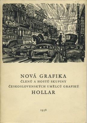 Nová grafika členů a hostů Skupiny československých umělců grafiků Hollar