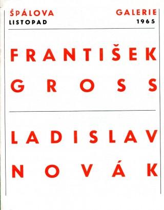 František Gross, Ladislav Novák