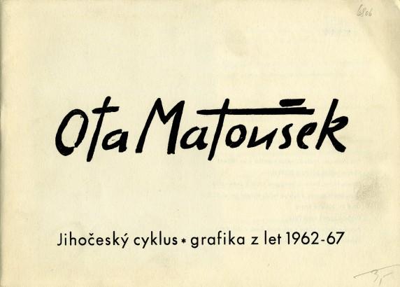 Ota Matoušek: Jihočeský cyklus - grafika z let 1962-67