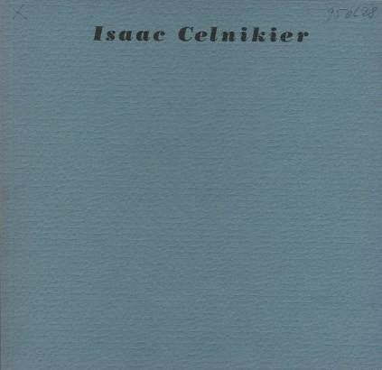 Isaac Celnikier: Rytá paměť
