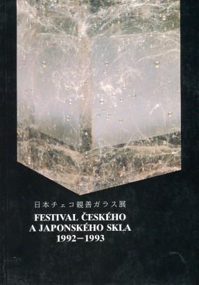 Festival českého a japonského skla 1992 - 1993