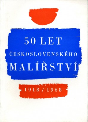 50 let československého malířství 1918–1968