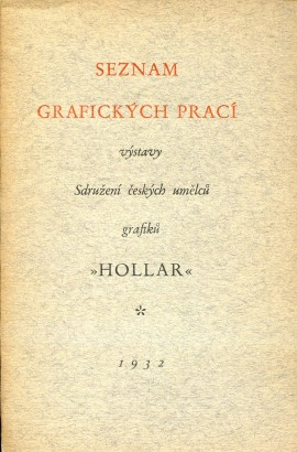 Seznam grafických prací výstavy Sdružení českých umělců grafiků Hollar