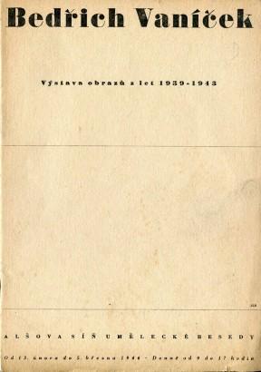 Bedřich Vaníček: Výstava obrazů z let 1939-1943