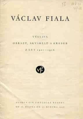 Václav Fiala: Výstava obrazů, akvarelů a kreseb z let 1920 - 1956