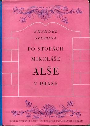 Svoboda, Emanuel - Po stopách Mikoláše Alše v Praze
